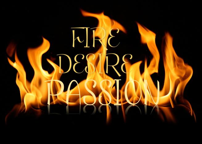 Fire Passion Desire