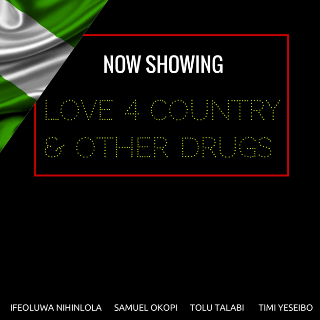 Love 4 Country & Other Drugs
